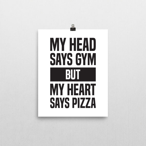 Print - My Heart Says Pizza Print