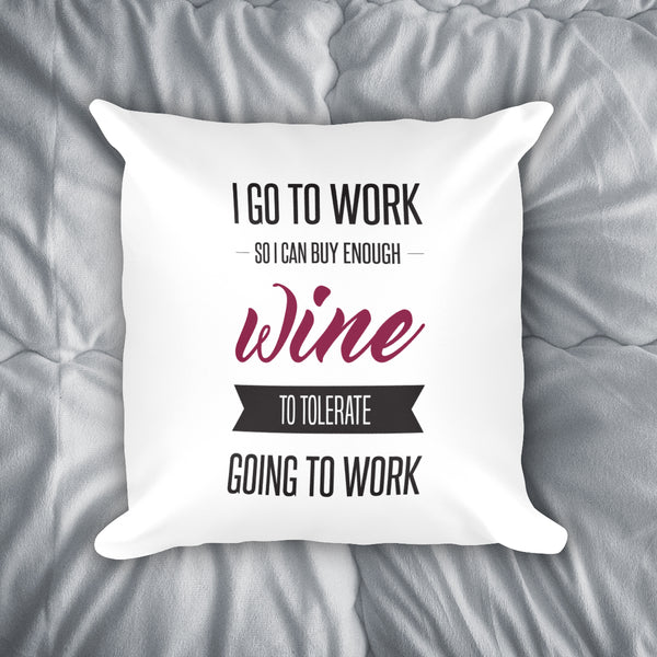 Work For Wine Throw Pillow