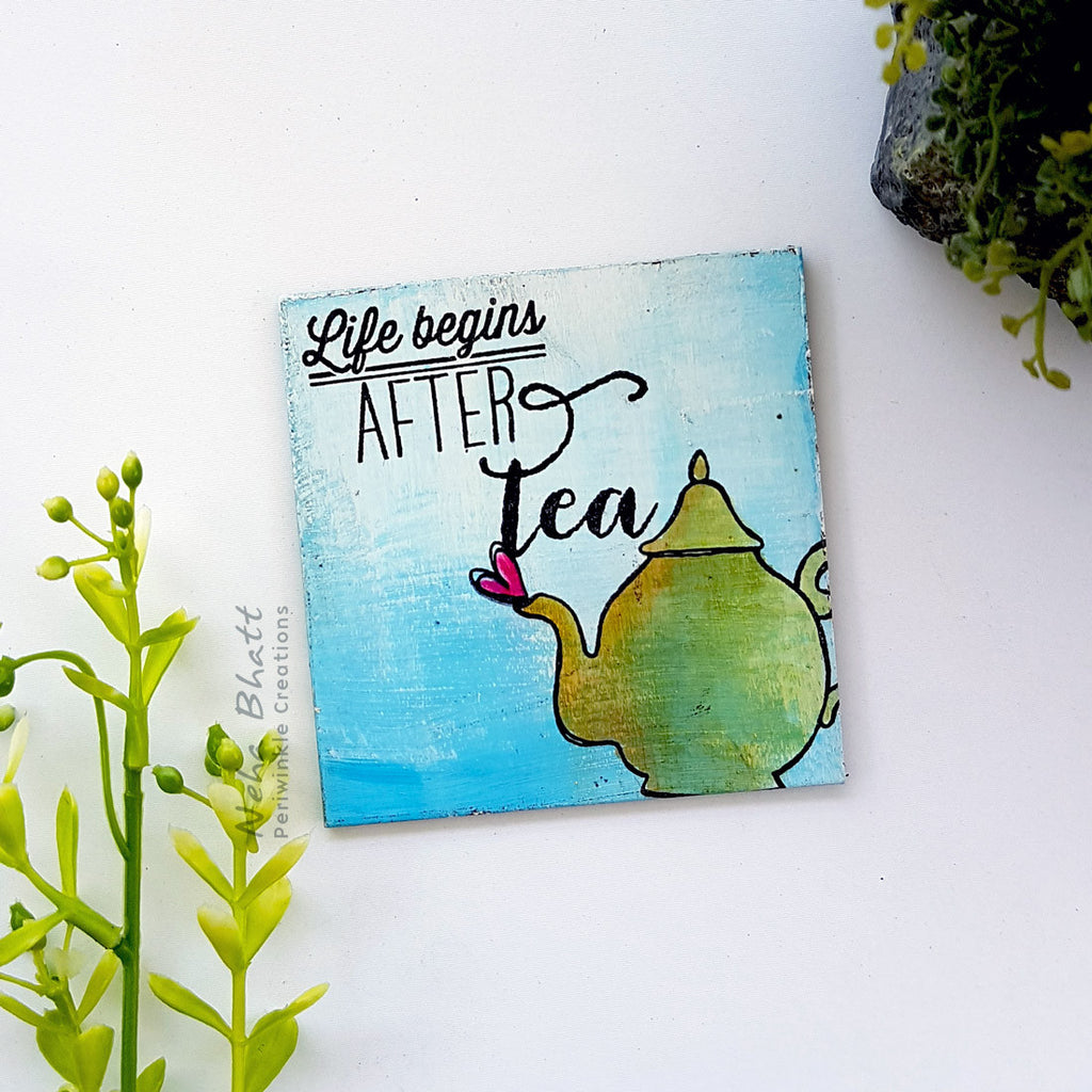 Life begins after tea fridge magnet