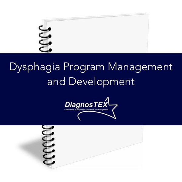 Dysphagia Program Management and Development