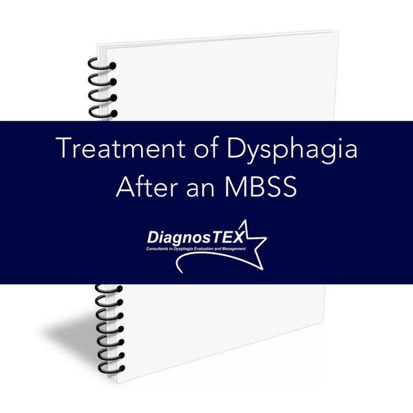 Treatment of Dysphagia After an MBSS
