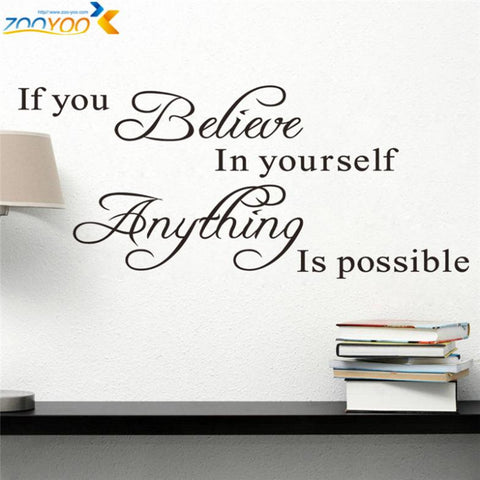 "Wall Art ""If you believe in yourself anything is possible"" inspirational quotes wall decals decorative stickers vinyl art home decor."