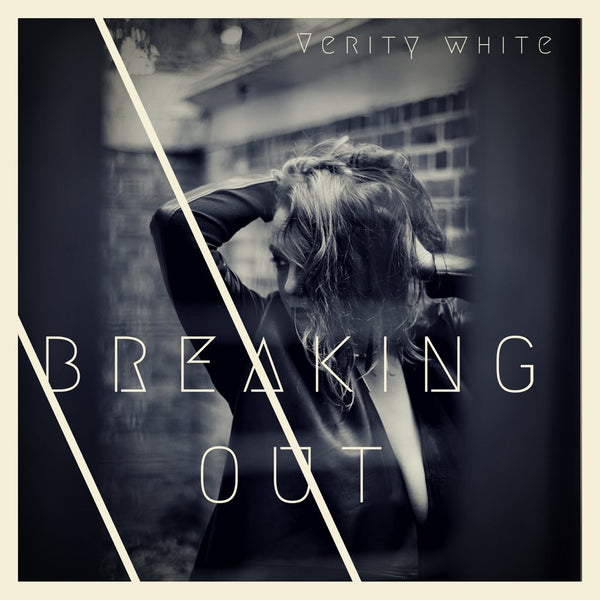 Verity White's Breaking Out Album Artwork