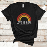 LOVE IS REAL - NOT FADE AWAY TEE