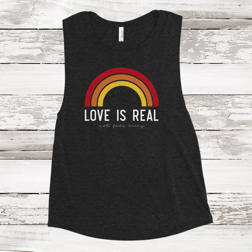 LOVE IS REAL NOT FADE AWAY MUSCLE TANK