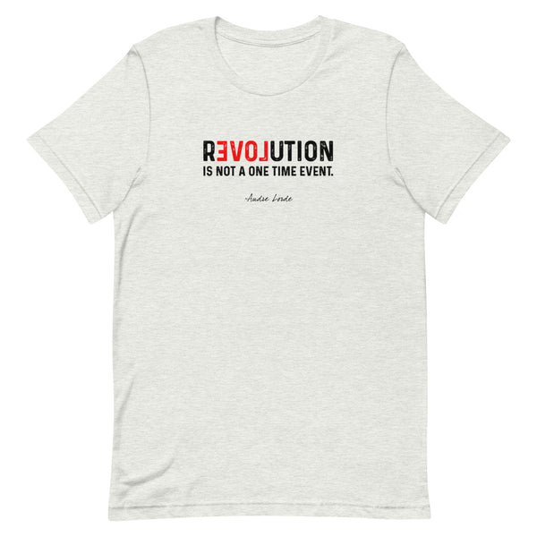 REVOLUTION IS NOT A ONE TIME EVENT | ALL PROCEEDS WILL BE DONATED TO COLOR OF CHANGE