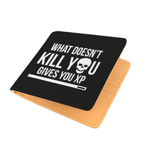 What Doesn't Kill You Gives You XP RPG Video Gamer Wallet What Doesn't Kill You Gives You XP RPG Video Gamer Wallet