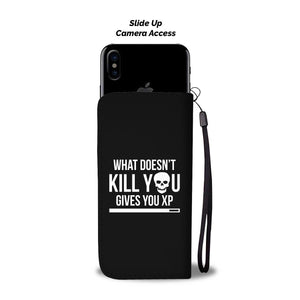 What Doesn't Kill You Gives You XP RPG Video Gamer Phone Wallet Case Image 2
