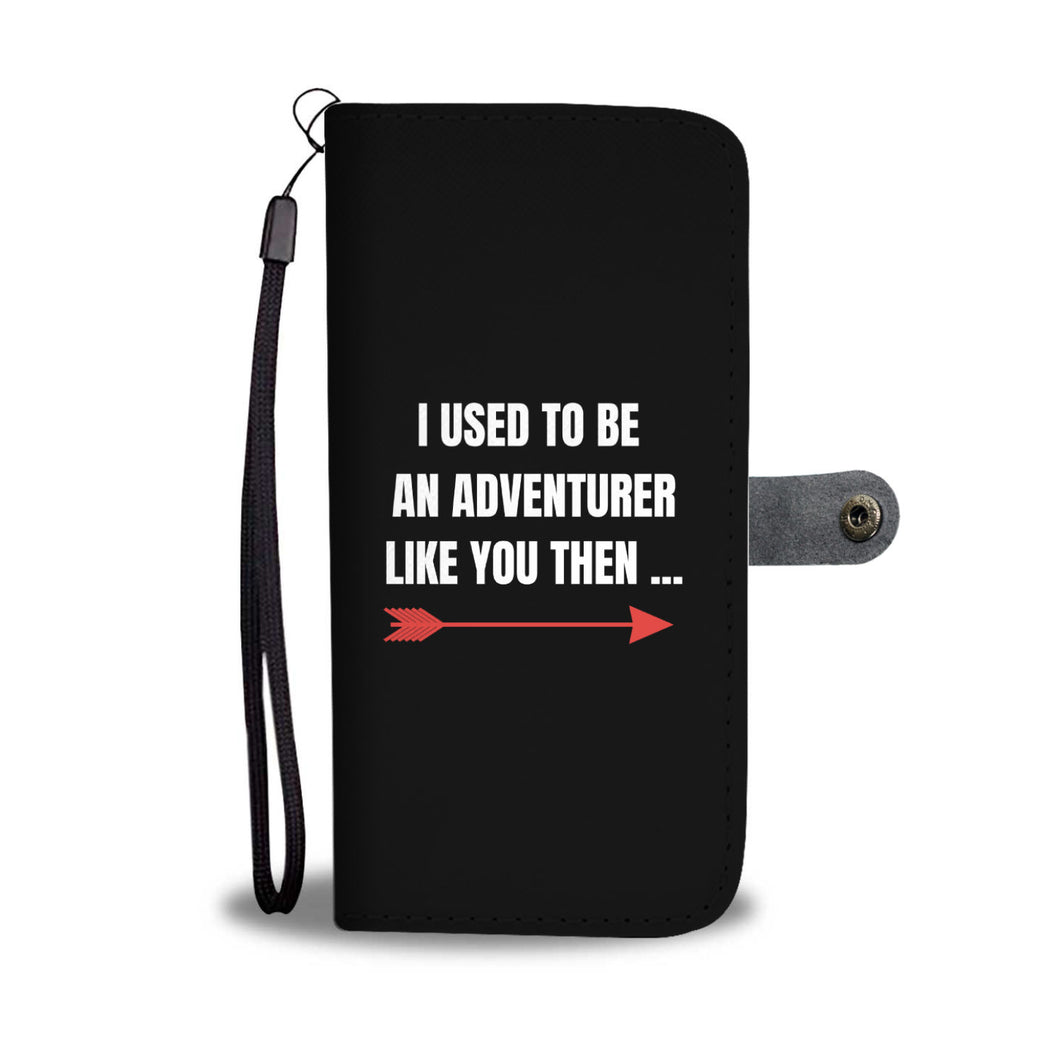 I Used To Be An Adventurer Like You Fantasy RPG Video Gamer Wallet Phone Case