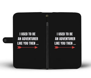 I Used To Be An Adventurer Like You Fantasy RPG Video Gamer Wallet Phone Case I Used To Be An Adventurer Like You Fantasy RPG Video Gamer Wallet Phone Case
