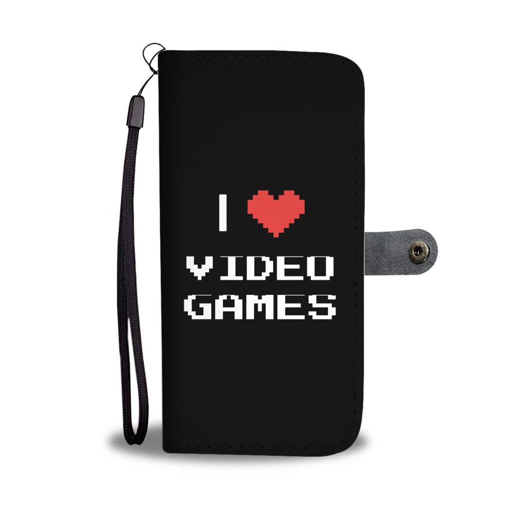 I Love Video Games - Video Gamer Wallet Phone Case