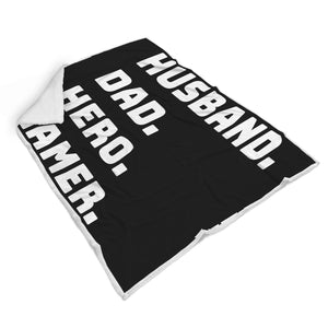 Husband Dad Hero Gamer - Video Game Blanket Husband Dad Hero Gamer - Video Game Blanket