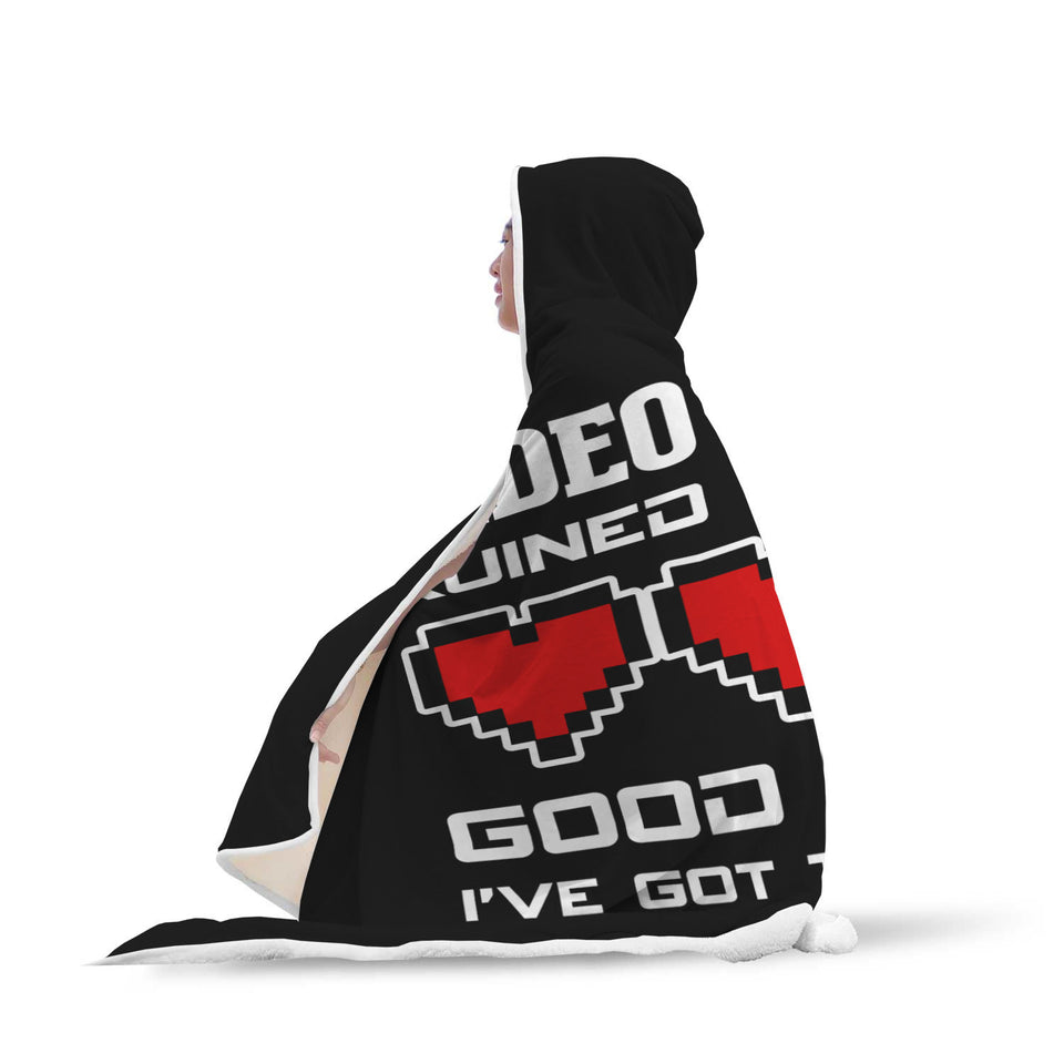 Video Games Ruined My Life Good Thing I've Got Two More RPG Gaming Hooded Blanket
