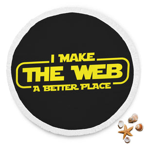 I Make The Web A Better Place Beach Blanket - Web Designer/Web Developer I Make The Web A Better Place Beach Blanket - Web Designer/Web Developer
