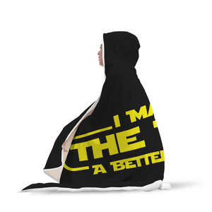 I Make The Web A Better Place Hooded Blanket - Web Designer/Web Developer I Make The Web A Better Place Hooded Blanket - Web Designer/Web Developer