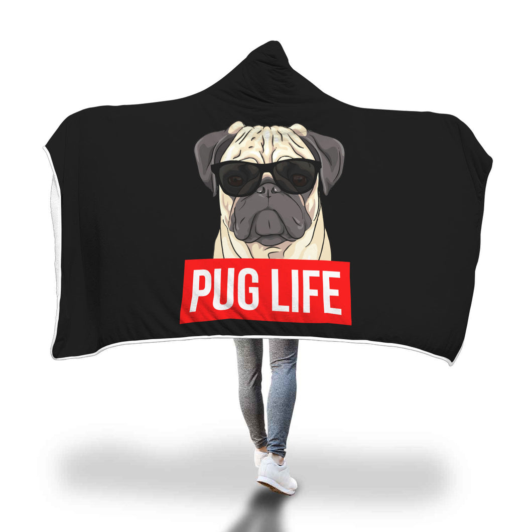 Pug Life - Pug Lovers Hooded Blanket