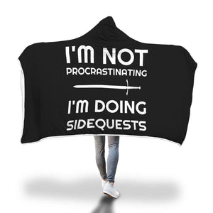 I'm Not Procrastinating I'm Doing Side Quests RPG Video Gamer Hooded Blanket
