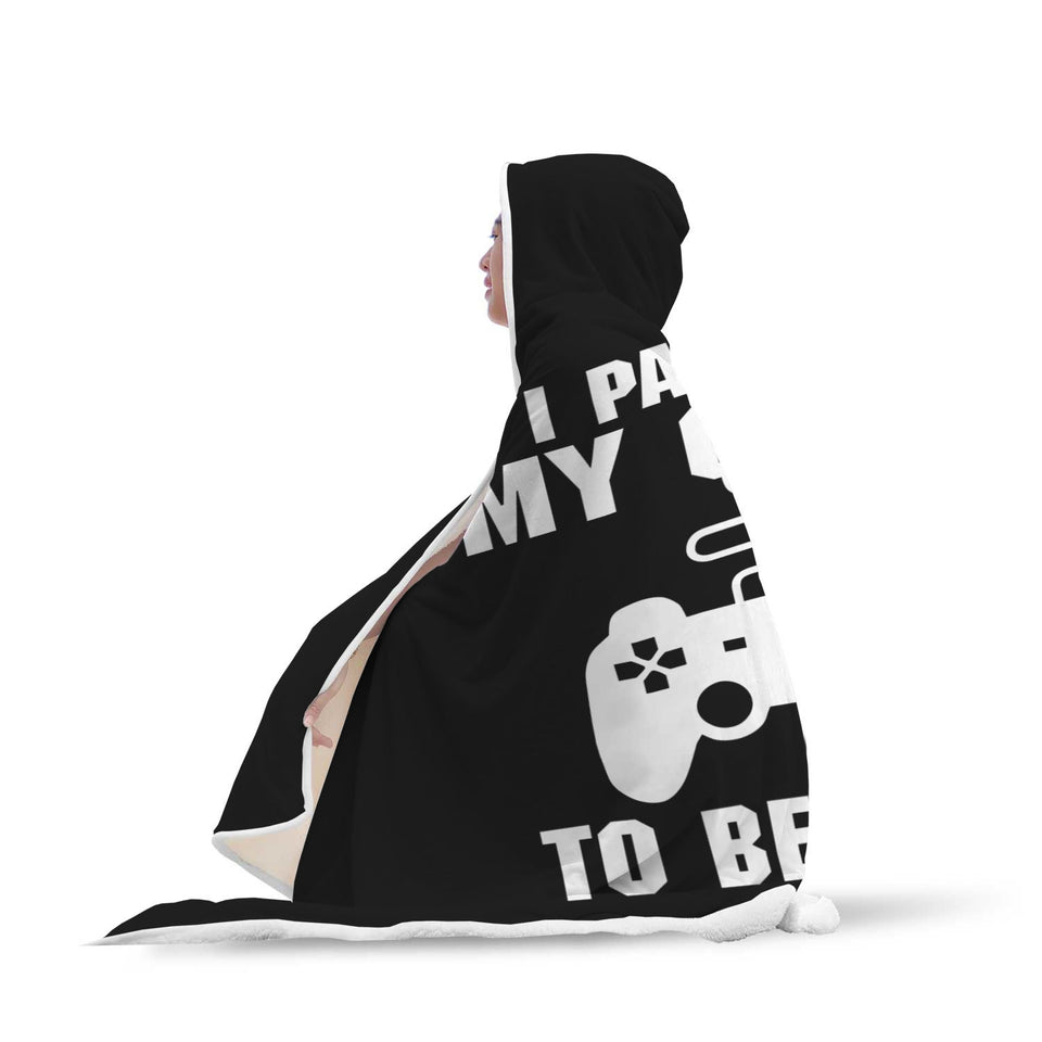 I Paused My Game To Be Here Videogame Hooded Blanket