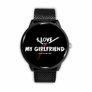 I Love It When My Girlfriend Lets Me Play Video Games - Video Gaming Watch I Love It When My Girlfriend Lets Me Play Video Games - Video Gaming Watch