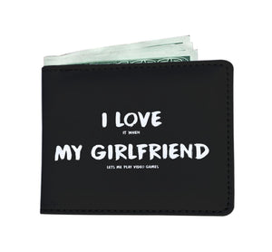 I Love It When My Girlfriend Lets Me Play Video Games - Video Gaming Mens Wallet I Love It When My Girlfriend Lets Me Play Video Games - Video Gaming Mens Wallet