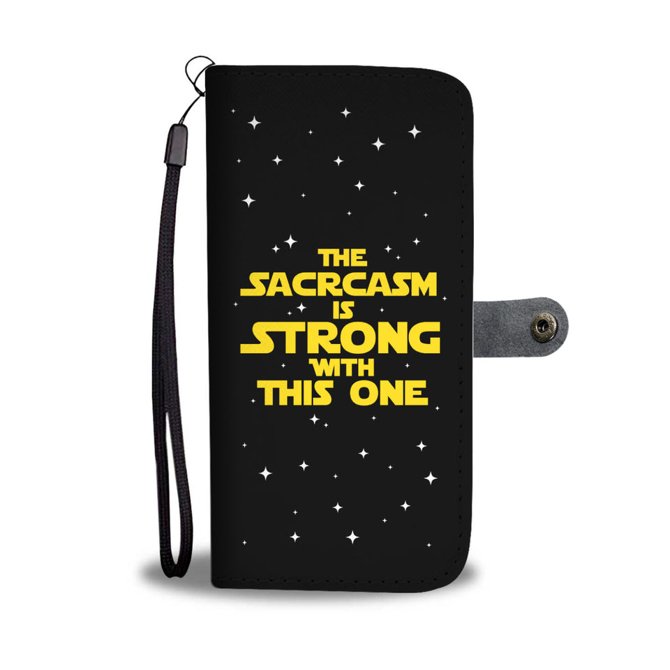 The Sarcasm Is Strong With This One Phone Wallet Case