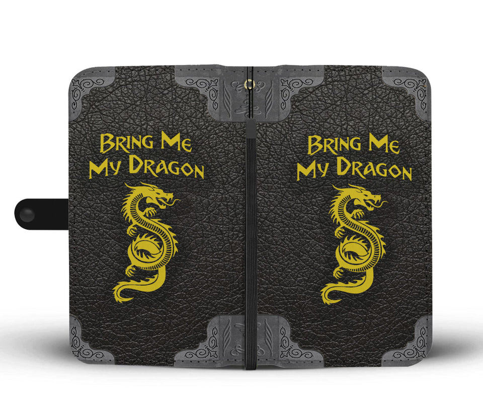Bring Me My Dragon - Fantasy RPG Dragon Phone Wallet Case