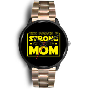 The Force Is Strong With This Mom - Mothers Watch The Force Is Strong With This Mom - Mothers Watch