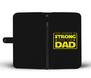 The Force Is Strong With This Dad - Father's Wallet Case Image 1