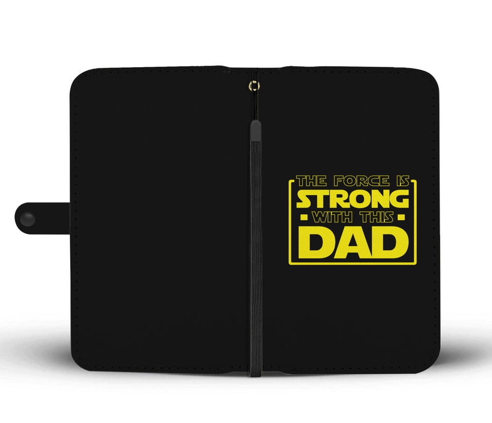 The Force Is Strong With This Dad - Father's Wallet Case