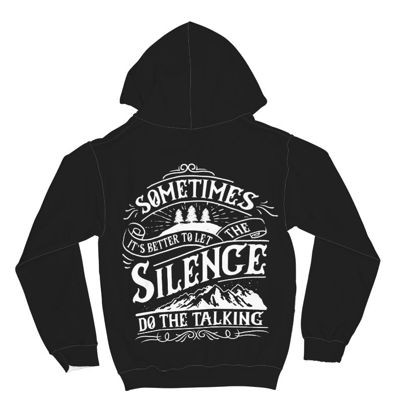 Sometimes It's Better To Let Silence Do The Talking All Over Print Hoodie