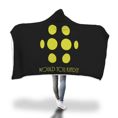 Big Daddy - Would You Kindly Hooded Blanket