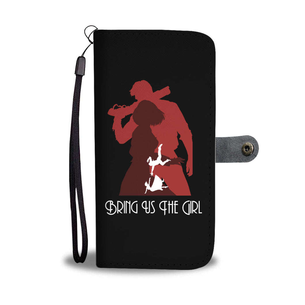 Bring Us The Girl Phone Wallet Case
