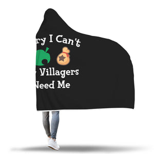 Sorry I Can't My Villagers Need Me Hooded Blanket Animal Crossing Hooded Blanket