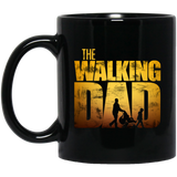 The Walking Dad - Dad 11 oz. Black Mug The Walking Dad - Dad 11 oz. Black Mug