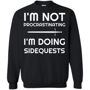 I'm Not Procrastinating I'm Doing Side Quests RPG Video Gaming Crewneck Pullover Sweatshirt  8 oz. I'm Not Procrastinating I'm Doing Side Quests RPG Video Gaming Crewneck Pullover Sweatshirt  8 oz.