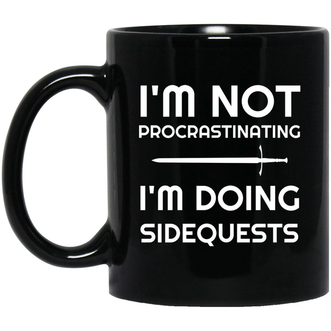 I'm Not Procrastinating I'm Doing Side Quests 11 oz Mug