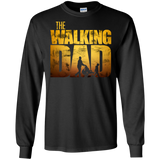 The Walking Dad - Dad Shirt Dad Father Fathers Day