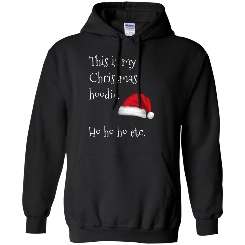 This Is My Christmas Hoodie Xmas Holidays Pullover Hoodie 8 oz.