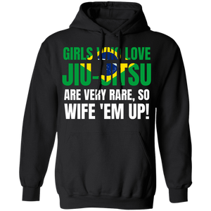 Girls Who Love Jiu-Jitsu Are Rare BJJ Brazilian Jiu-Jitsu Hoodie
