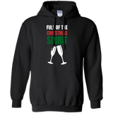 Full Of The Christmas Spirit Xmas Holidays Pullover Hoodie 8 oz. Full Of The Christmas Spirit Xmas Holidays Pullover Hoodie 8 oz.