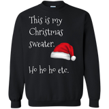 This Is My Christmas Sweater Xmas Holidays Pullover Sweatshirt  8 oz. This Is My Christmas Sweater Xmas Holidays Pullover Sweatshirt  8 oz.