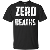 Zero Deaths Video Game Cotton T-Shirt Zero Deaths