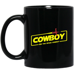Cowboy A Space Cowboy Story 11 oz. Black Mug