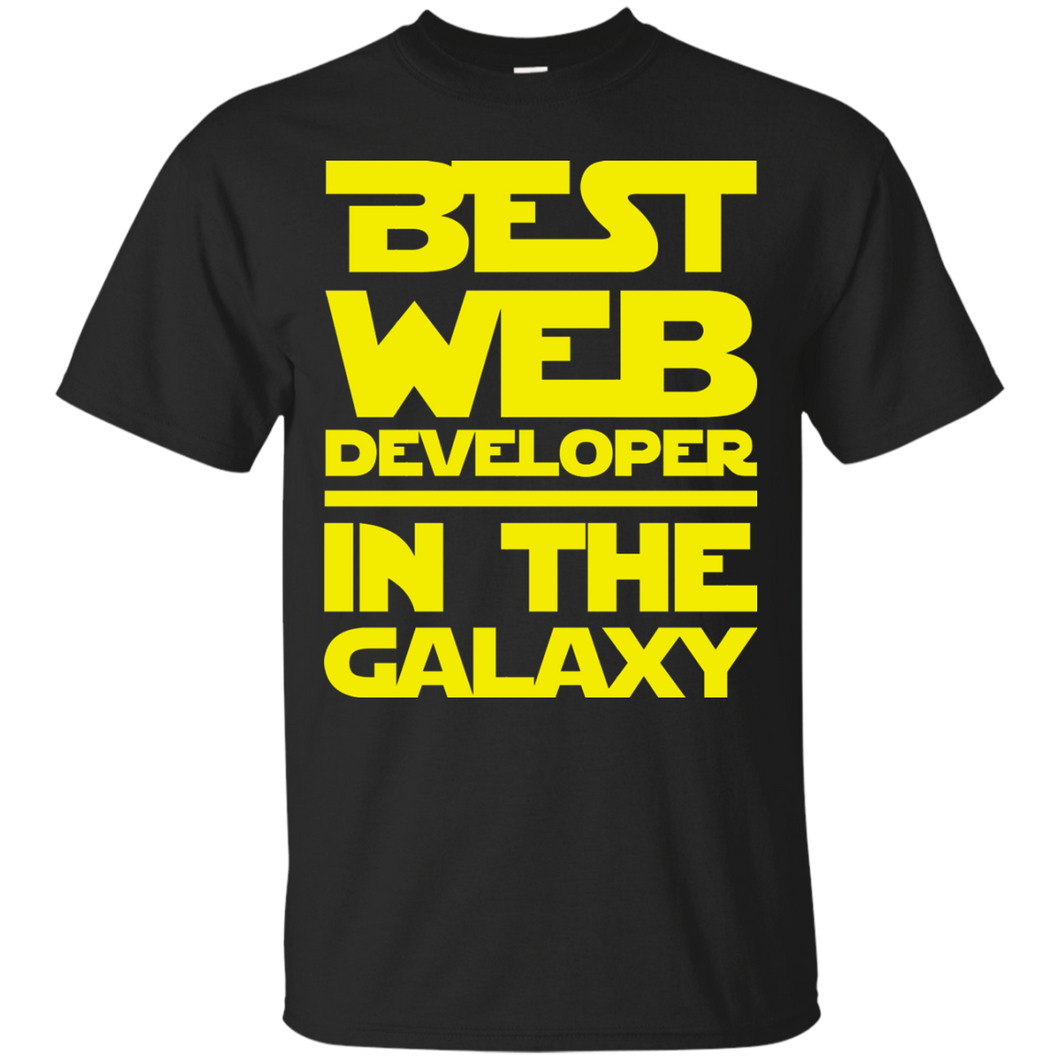 Best Web Developer In The Galaxy Shirt