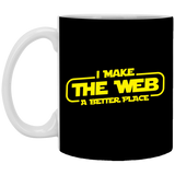 I Make The Web A Better Place - Web Designer/Web Developer 11 oz. White Mug I Make The Web A Better Place - Web Designer/Web Developer 11 oz. White Mug