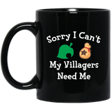 Sorry I Can't My Villagers Need Me 11 oz. Black Mug animal crossing mug