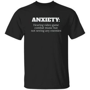 Anxiety Hearing Videogame T-Shirt (C19) Anxiety Hearing Videogame T-Shirt (C19)