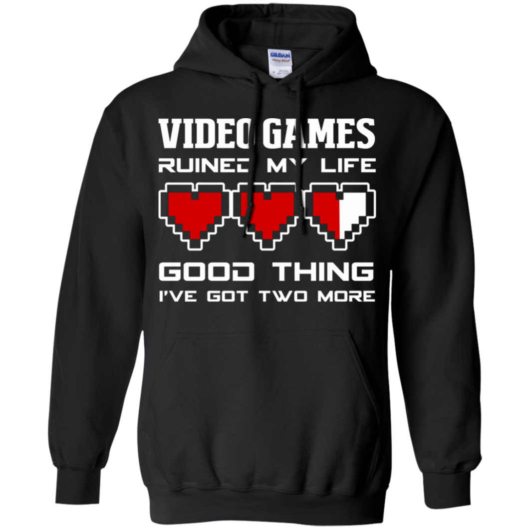 Video Games Ruined My Life - Video Gaming Pullover Hoodie 8 oz.
