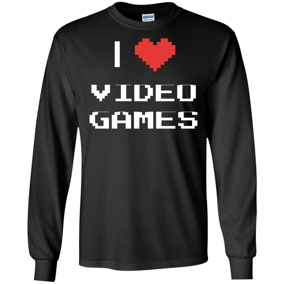 I Love Video Games - Video Gaming Shirt