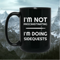 I'm Not Procrastinating I'm Doing Side Quests 15 oz Mug